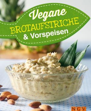 Vegane Brotaufstriche & Vorspeisen