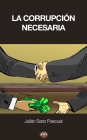 La corrupción necesaria