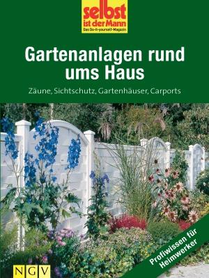 Gartenanlagen rund ums Haus