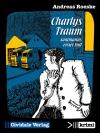 Charlys Traum