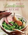 Köstliche Landfrauenküche