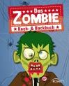 Das Zombie Koch- & Backbuch