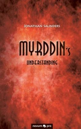 Myrddin's understanding