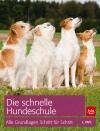 Vergrößerte Darstellung Cover: Die schnelle Hundeschule. Externe Website (neues Fenster)