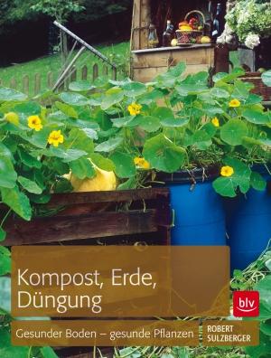Kompost, Erde, Düngung