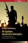 Vergrößerte Darstellung Cover: Al-Qaidas deutsche Kämpfer. Externe Website (neues Fenster)
