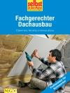 Fachgerechter Dachausbau