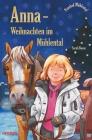 Vergrößerte Darstellung Cover: Anna - Weihnachten im Mühlental. Externe Website (neues Fenster)