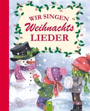Wir singen Weihnachtslieder