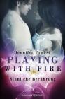 Vergrößerte Darstellung Cover: Playing with Fire - Sinnliche Berührung. Externe Website (neues Fenster)