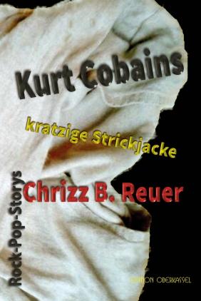 Kurt Cobains kratzige Strickjacke