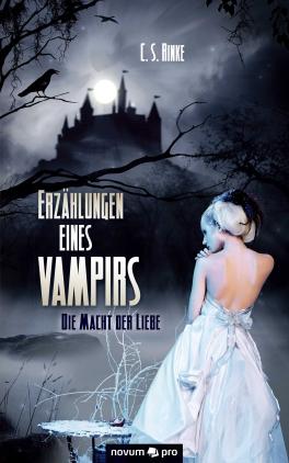 Erzählungen eines Vampirs - Die Macht der Liebe