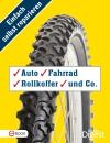 Einfach selbst reparieren - Auto, Fahrrad, Rollkoffer und Co.