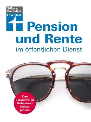 Pension und Rente im öffentlichen Dienst