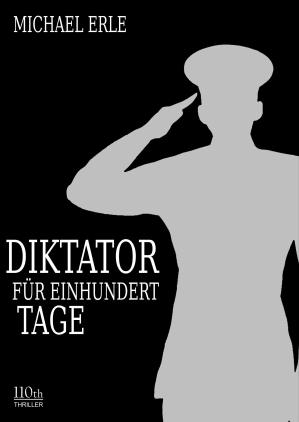 Diktator für einhundert Tage