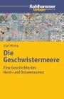 Vergrößerte Darstellung Cover: Die Geschwistermeere. Externe Website (neues Fenster)