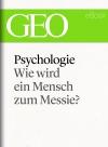 Psychologie - wie wird ein Mensch zum Messie?