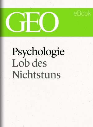 Psychologie - Lob des Nichtstuns