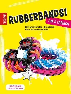 Rubberbands! Fun & Fashion