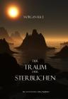 Der Traum Der Sterblichen  (Buch #15 Im Ring Der Zauberei)