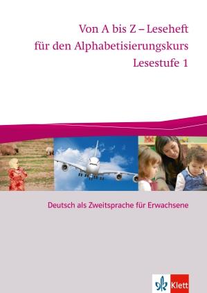 Von A bis Z - Leseheft für den Alphabetisierungskurs