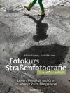 Fotokurs Straßenfotografie
