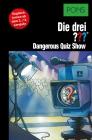Vergrößerte Darstellung Cover: Die drei ??? - Dangerous quiz show. Externe Website (neues Fenster)