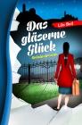 Vergrößerte Darstellung Cover: Das gläserne Glück. Externe Website (neues Fenster)