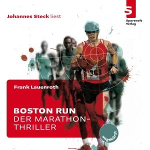 "Johannes Steck liest Frank Lauenroth ""Boston Run"""