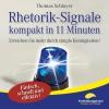 Vergrößerte Darstellung Cover: Rhetorik-Signale kompakt in 11 Minuten. Externe Website (neues Fenster)