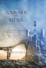 Das Tournier Der Ritter (Buch #16 Im Ring Der Zauberei)