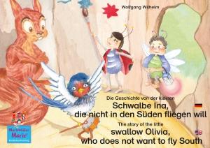 Die Geschichte von der kleinen Schwalbe Ina, die nicht in den Sünden fliegen will