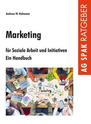 Marketing für Soziale Arbeit und Initiativen