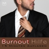 Burnout Hilfe - 15 Minuten Aufladen mit Autogenem Training: Schwerpunkt Ruhe und Entspannung