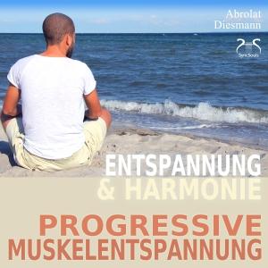 Progressive Muskelentspannung nach Jacobson - PMR - Entspannung und Harmonie
