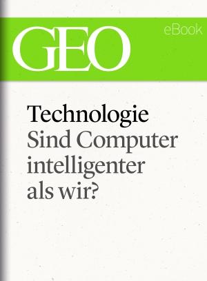 Technologie - sind Computer intelligenter als wir?