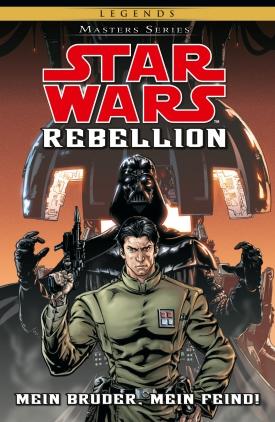 Rebellion - Mein Bruder, mein Feind!