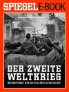 Vergrößerte Darstellung Cover: Der Zweite Weltkrieg - Wendepunkt der deutschen Geschichte. Externe Website (neues Fenster)