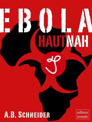 Ebola hautnah