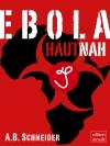 Vergrößerte Darstellung Cover: Ebola hautnah. Externe Website (neues Fenster)