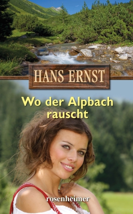 Wo der Alpbach rauscht