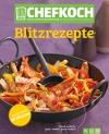 Vergrößerte Darstellung Cover: Chefkoch Blitzrezepte. Externe Website (neues Fenster)