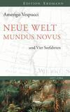 Mundus novus, Neue Welt und die vier Seefahrten