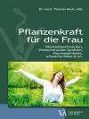 Vergrößerte Darstellung Cover: Pflanzenkraft für die Frau. Externe Website (neues Fenster)