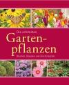 Vergrößerte Darstellung Cover: Die schönsten Gartenpflanzen. Externe Website (neues Fenster)