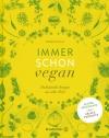 Vergrößerte Darstellung Cover: Immer schon vegan. Externe Website (neues Fenster)