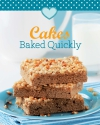 Cakes baked quickly