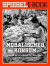 Moralischer Konsum