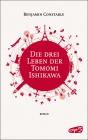 Die drei Leben der Tomomi Ishikawa