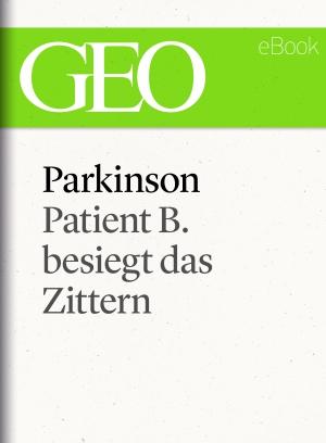 Parkinson - Patient B. besiegt das Zittern
